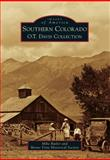 Southern Colorado, Mike Butler and Monte Vista Historical Society, 1467131733