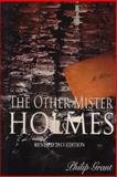 The Other Mister Holmes, Philip Grant, 1497381738