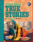 Even More True Stories, Heyer, Sandra, 0131751735