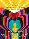 Marriages and Families : Changes, Choices and Constraints, Benokraitis, Nijole V., 0132431734