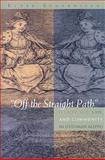 """Off the Straight Path"" : Illicit Sex, Law, and Community in Ottoman Aleppo, Semerdjian, Elyse, 0815631731"