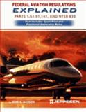 FARs Explained 1, 61, 91, 141, and NTSB 830 Pts. 1, 61, 91 9780884871736