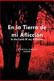 En la Tierra de Mi AfliccióN, Jessica Galán, 1463301731