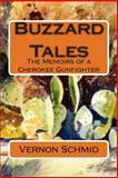 Buzzard Tales, Vernon Schmid, 149959173X