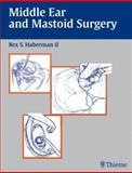 Middle Ear and Mastoid Surgery, , 1588901734