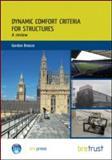 Dynamic Comfort Criteria for Structures, Breeze, Gordon, 1848061730