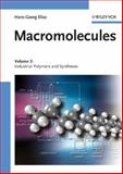Macromolecules : Industrial Polymers and Syntheses, Elias, Hans-Georg, 3527311734