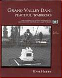 Grand Valley Dani : Peaceful Warriors, Heider, Karl G., 0155051733