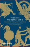 The Greek and Roman Myths, Philip Matyszak, 0500251738
