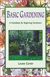 Basic Gardening, Louise Carter, 1555911730