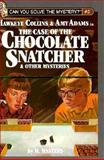 The Case of the Chocolate Snatcher, M. Masters, 1562391739