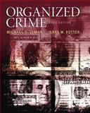 Organized Crime, Lyman, Michael D. and Potter, Gary W., 0133571734