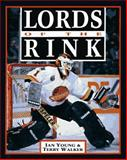 Lords of the Rink, Ian Young and Terry Walker, 0919591736