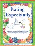 Eating Expectantly, Bridget Swinney and Tracey Anderson, 0963291734