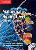 Mathematics for the IB Diploma: Higher Level with CD-ROM, Paul Fannon and Vesna Kadelburg, 1107661730
