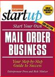 Start Your Own Mail Order Business : Your Step-by-Step Guide to Success, Mintzer, Rich and Entrepreneur Press Staff, 1599181738