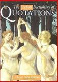 The Oxford Dictionary of Quotations, , 0198601735