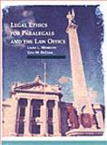 Legal Ethics for Paralegals and the Law Office 1st Edition