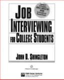 Job Interviewing for College Students, Shingleton, John D., 0844241733