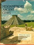 Mesoamerica's Ancient Cities, Ferguson, William M. and Rohn, Arthur H., 0870811738