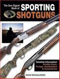 Gun Digest Book of Sporting Shotguns, , 0896891739