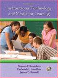 Instructional Technology and Media for Learning, Smaldino, Sharon E. and Lowther, Deborah L., 0132391740