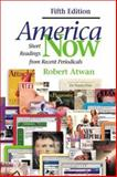 America Now : Short Readings from Recent Periodicals, Atwan, Robert, 0312401744