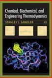 Chemical, Biochemical, and Engineering Thermodynamics, Sandler, Stanley I., 0471661740