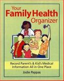 Your Family Health Organizer, Jodie Pappas, 0778801748