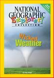 Wicked Weather, National Geographic Learning and Lesaux, Nonie K., 0792281748