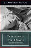 Preparation for Death, Liguori, Alphonsus, 0895551748