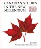 Canadian Studies in the New Millennium, Kasoff, Mark J. and James, Patrick, 144261174X