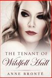 Tenant of Wildfell Hall, Anne Brontë, 1497301742