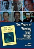 Ten Years of Viewing from Within : The Legacy of Francisco Varela, , 1845401743