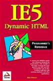 IE5 Dynamic HTML Programmer's Reference, Francis, Brian and Ullman, Chris, 1861001746