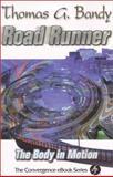 Road Runner, Thomas G. Bandy, 068702174X