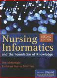 Nursing Informatics and the Foundation of Knowledge, McGonigle, Dee and Mastrian, Kathleen, 1449631746