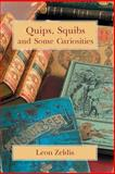 Quips, Squibs and Some Curiosities, Leon Zeldis, 1613421745