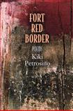Fort Red Border, Kiki Petrosino, 1932511741