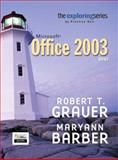 Exploring Microsoft Office 2003 Brief- Adhesive Bound, Grauer, Robert T. and Barber, Maryann, 013145174X