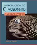 An Introduction to C Programming : A Modular Approach, Collopy, David M., 0131901745