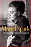 Muriel Spark, Martin Stannard, 0393051749
