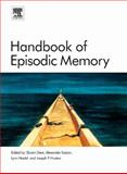 Handbook of Episodic Memory, , 0444531742