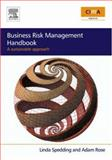 Business Risk Management Handbook : A Sustainable Approach, Rose, Adam and Spedding, Linda, 0750681748