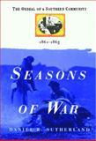 Seasons of War, Daniel E. Sutherland, 1476731748