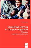 Cooperative Learning in Computer-Supported Classes, Jean Thompson, 3639051742