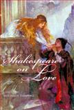 Shakespeare on Love 9780735201743