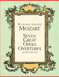 Seven Great Opera Overtures in Full Score, Wolfgang Amadeus Mozart, 048640174X
