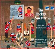 The Hockey Sweater, Roch Carrier, 0887761747