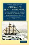 Journal of H. M. S. Enterprise, on the Expedition in Search of Sir John Franklin's Ships by Behring Strait, 1850-55, Collinson, Richard, 1108041744